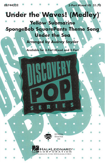 Under the Waves! (Medley) : 3-Part : Audrey Snyder : Sheet Music : 08744332 : 073999899436