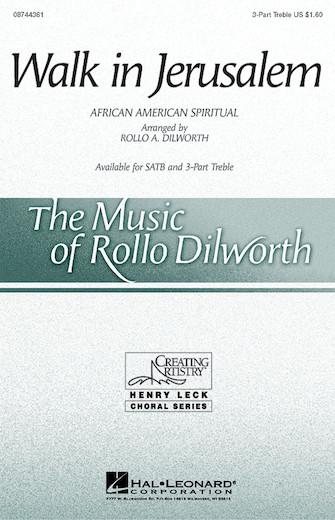 Walk in Jerusalem : SSA : Rollo Dilworth : Sheet Music : 08744361 : 073999874259