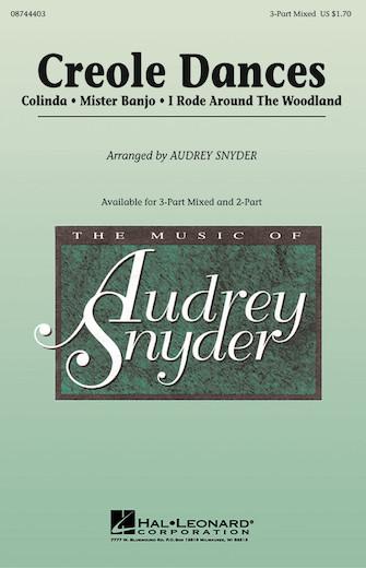 Creole Dances : 3-Part : Audrey Snyder : Sheet Music : 08744403 : 073999346879
