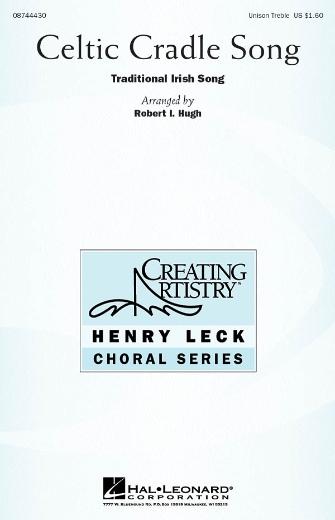 Celtic Cradle Song : Unison : Robert Hugh : Sheet Music : 08744430 : 073999711332