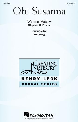 Oh Susanna : TB : Ken Berg : Stephen Foster : Sheet Music : 08744431 : 073999266412