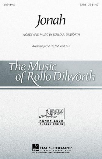 Jonah : SATB : Rollo Dilworth : Sheet Music : 08744462 : 073999710823