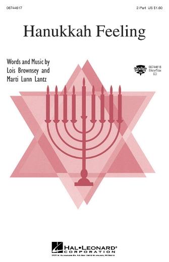 Hanukkah Feeling : 2-Part : Lois Brownsey and Marti Lunn Lantz : Lois Brownsey and Marti Lunn Lantz : Sheet Music : 08744617 : 073999598490