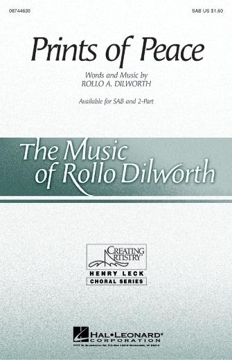 Prints of Peace : SAB : Rollo Dilworth : Sheet Music : 08744630 : 073999299335