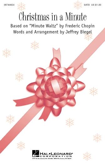 Christmas In A Minute : SATB : Jeffrey Biegel : Sheet Music : 08744654 : 073999463767