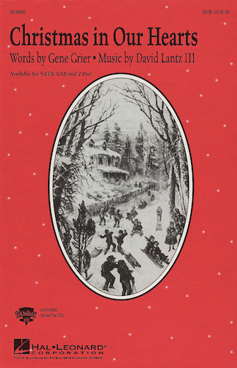 Christmas in Our Hearts : 2-Part : David Lantz III/Gene Grier : David Lantz III/Gene Grier : Sheet Music : 08744687 : 073999446876