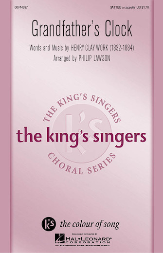 Grandfather's Clock : SATTBB : Philip Lawson : King's Singers : Sheet Music : 08744697 : 073999883251