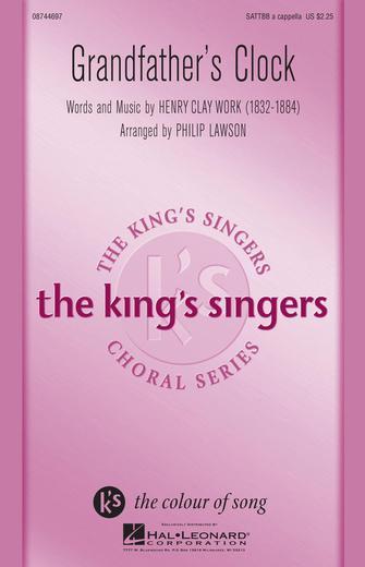 Grandfather's Clock : SATTBB : Philip Lawson : King's Singers : Sheet Music : 08744697 : 073999883251