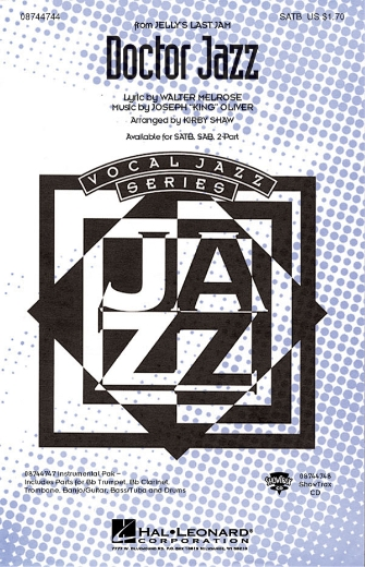 "Doctor Jazz : SATB : Kirby Shaw : Joe ""King"" Oliver : Sheet Music : 08744744 : 073999362077"