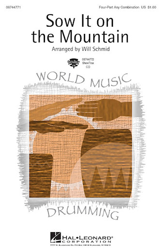 Sow It on the Mountain : 4 Part : Will Schmid : Sheet Music : 08744771 : 073999463248