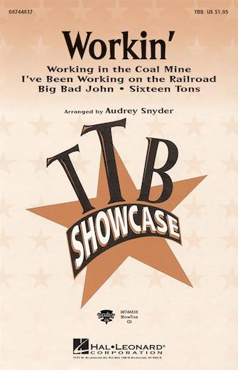 Workin' (Medley) : TBB : Audrey Snyder : Sheet Music : 08744837 : 073999969337