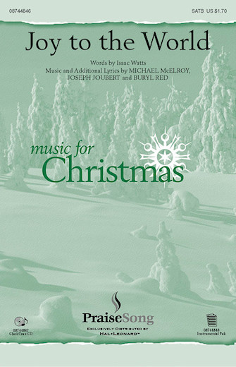 Joy to the World : SATB : Michael McElroy : Michael McElroy : Sheet Music : 08744846 : 073999448467