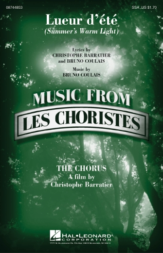 Lueur d'ete (Summer's Warm Light) : SSA : Christophe Barratier : Christophe Barratier : Sheet Music : 08744853 : 073999683356