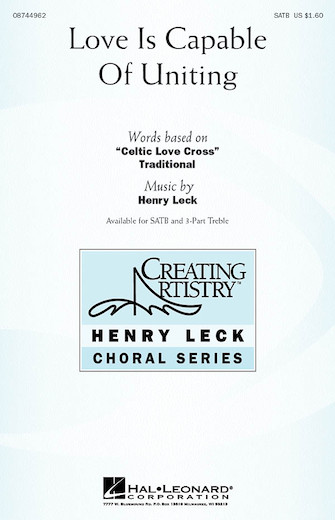 Love Is Capable of Uniting : SATB : Henry Leck : Sheet Music : 08744962 : 073999275049