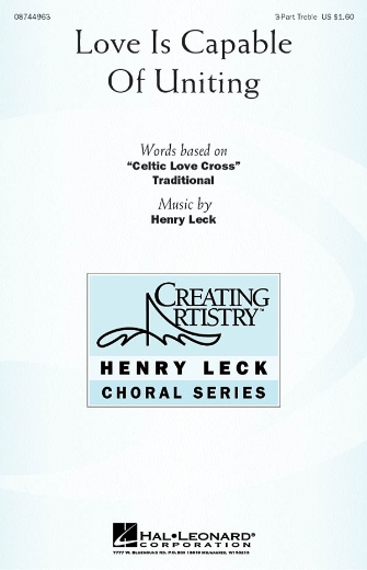 Love Is Capable of Uniting : SSA : Henry Leck : Henry Leck : Sheet Music : 08744963 : 073999242164