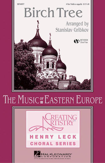 Birch Tree : SSAA : Stanislav Gribkov : Sheet Music : 08744977 : 073999615524