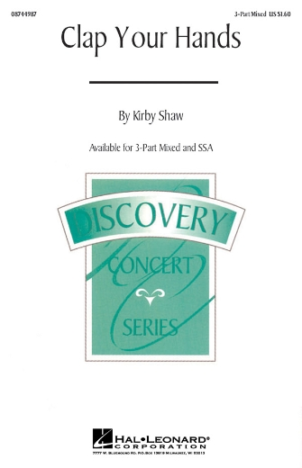 Clap Your Hands : SAB : Kirby Shaw : Kirby Shaw : Sheet Music : 08744987 : 073999269093