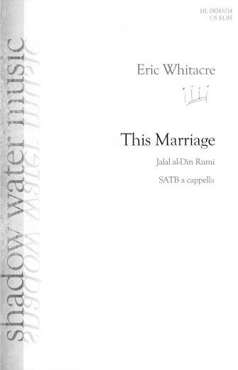 This Marraige : SATB divisi : Eric Whitacre : Sheet Music : 08745014 : 073999832549
