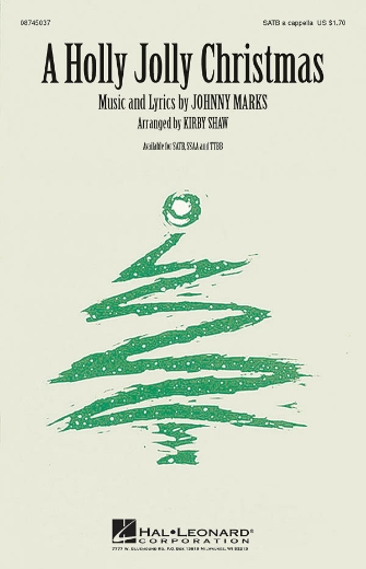 A Holly Jolly Christmas : SATB : Kirby Shaw : Sheet Music : 08745037 : 073999684285