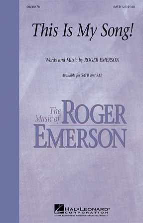 This Is My Song! : SAB : Roger Emerson : Roger Emerson : Sheet Music : 08745179 : 884088028169