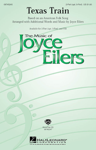 Texas Train : 2-Part : Joyce Eilers : Sheet Music : 08745245 : 884088053666