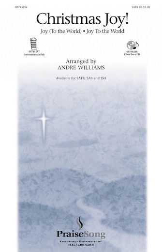 Christmas Joy! : SATB : Andre Williams : Sheet Music : 08745254 : 884088054151