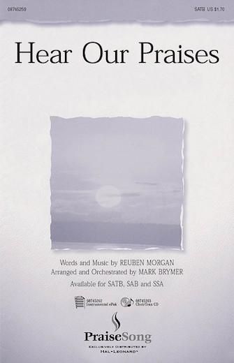 Hear Our Praises : SATB : Mark Brymer : Rueben Morgan : Sheet Music : 08745259 : 884088054212