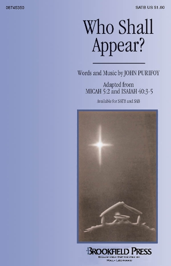 Who Shall Appear? : SATB : John Purifoy : John Purifoy : Sheet Music : 08745350 : 884088060954