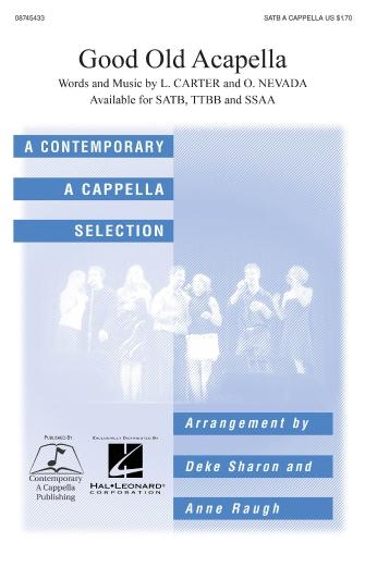 Good Old A Cappella : SATB : Deke Sharon : L. Carter : Persuasions : Sheet Music : 08745433 : 884088066505 : 1423410947