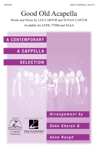 Good Old A Cappella : SSAA : Deke Sharon : L. Carter : The Nylons : Sheet Music : 08745434 : 884088066529 : 1423412338