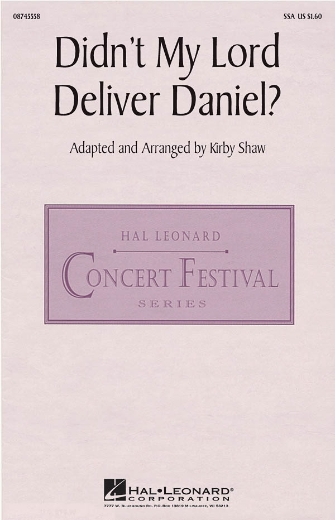 Didn't My Lord Deliver Daniel : SSA : Kirby Shaw : Sheet Music : 08745558 : 884088073695