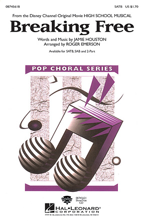 Breaking Free : SATB : Roger Emerson : High School Musical : Songbook & CD : 08745618 : 884088076917