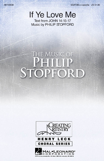 If Ye Love Me : SATB divisi : Philip Stopford : Sheet Music : 08745638 : 884088080280