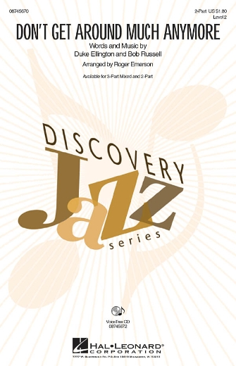Don't Get Around Much Anymore : 2-Part : Roger Emerson : Duke Ellington : Duke Ellington : Sheet Music : 08745670 : 884088101763