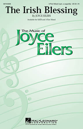 The Irish Blessing : SAB : Joyce Eilers : Joyce Eilers : Sheet Music : 08745696 : 884088108250