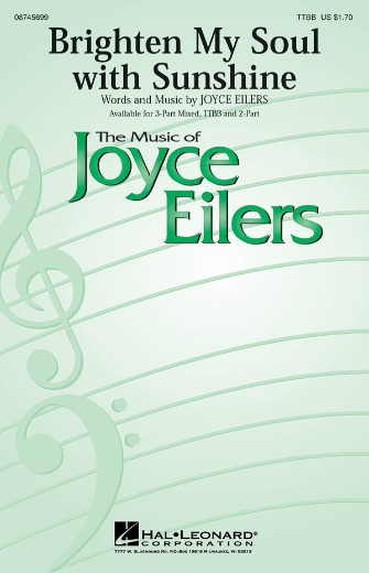 Brighten My Soul with Sunshine : TTBB : Joyce Eilers : Joyce Eilers : Sheet Music : 08745699 : 884088108298