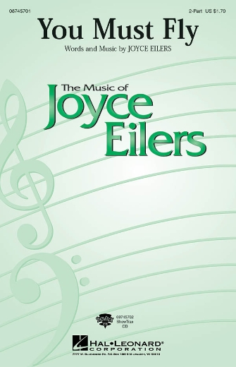 You Must Fly : 2-Part : Joyce Eilers : Joyce Eilers : Sheet Music : 08745701 : 884088108311