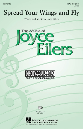 Spread Your Wings and Fly : SSAB : Joyce Eilers : Sheet Music : 08745745 : 884088114626