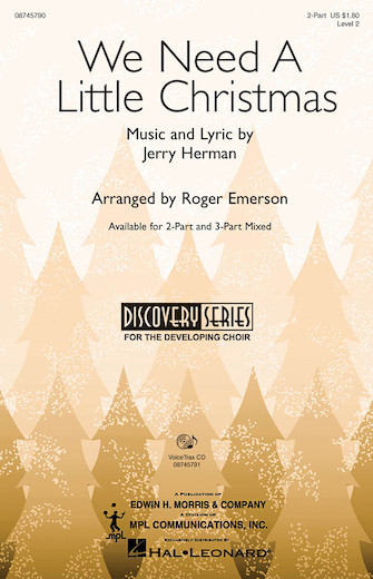 We Need a Little Christmas : SATB : Anita Kerr : Jerry Herman : Anita Kerr Singers : Mame : Sheet Music : 08565913 : 073999620979