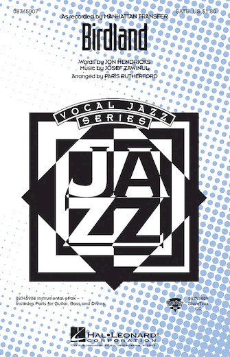 Birdland : SATB : Paris Rutherford : Joe Zawinul : Lambert, Hendricks and Ross : Sheet Music : 08745907 : 884088129415