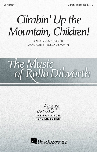 Climbin' Up the Mountain, Children! : SSA : Rollo Dilworth : Sheet Music : 08745954 : 884088133146