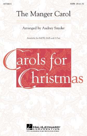 The Manger Carol : SAB : Audrey Snyder : Sheet Music : 08746816 : 884088134716