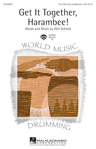 Get It Together, Harambee! : SATB : Will Schmid : Sheet Music : 08746852 : 884088135935