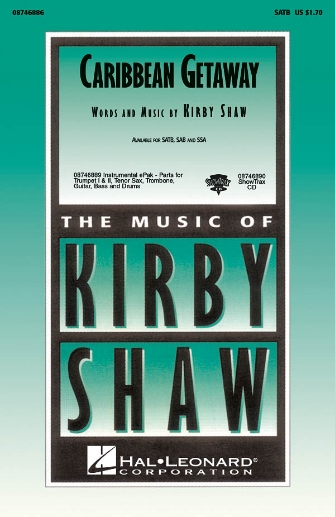 Caribbean Getaway : SATB : Kirby Shaw : Sheet Music : 08746886 : 884088137779