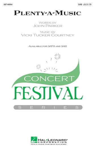 Plenty-a-Music : SAB : Vicki Tucker Courtney : Vicki Tucker Courtney : Sheet Music : 08746904 : 884088138455