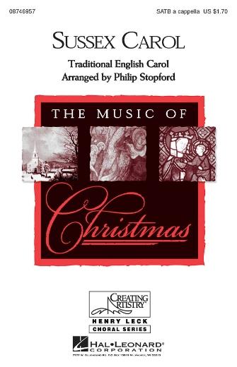 Sussex Carol : SATB : Philip Stopford : DVD : 08746957 : 884088139674