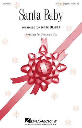 Santa Baby : SATB : Mark Brymer : Tony Springer : Sheet Music : 08747043 : 884088145200