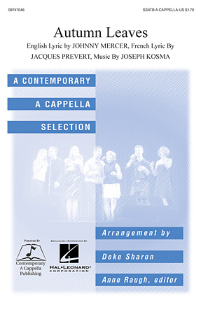 Autumn Leaves : SSATB : Deke Sharon : Joseph Kosma : Sheet Music : 08747046 : 884088145637