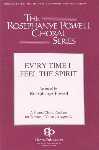 Ev'ry Time I Feel the Spirit : SSAA : Rosephanye Powell : Sheet Music : 08747112 : 884088146344