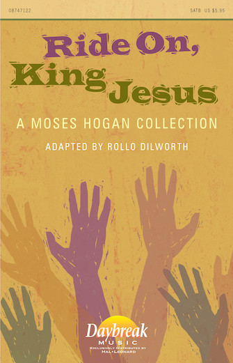 Ride On, King Jesus : SATB : Rollo Dilworth : Sheet Music : 08747122 : 884088147136